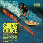 Dick Dale and his Del-Tones: Surfer's Choice