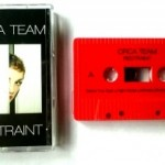 """Restraint"" from Seattle band Orca Team, on Cassingle and Loving It"