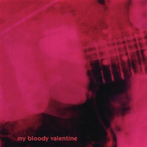 The Album that Almost Wasn't: Loveless
